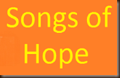 Songs of Hope podcast 8/6/2014