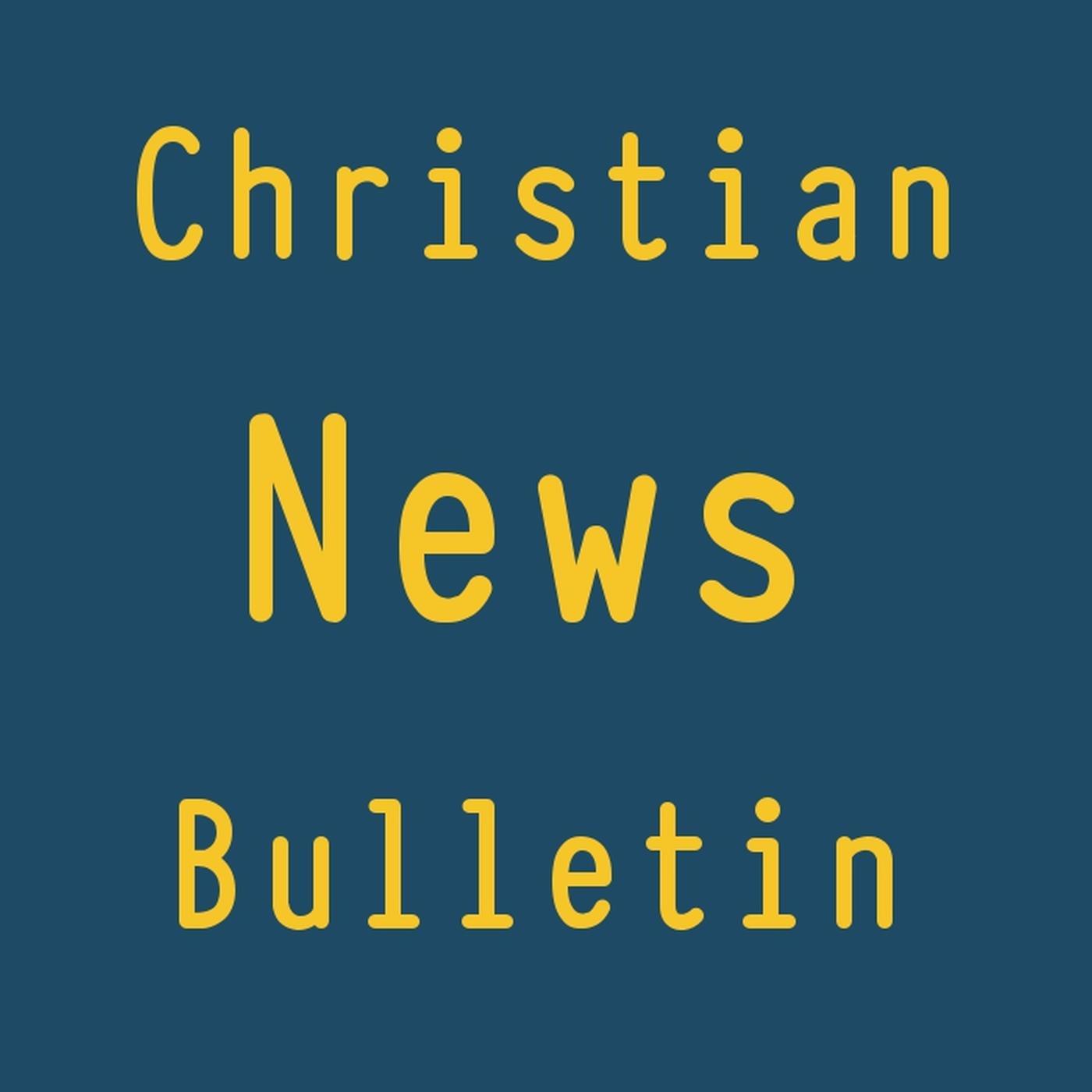 Christian News Bulletin – Songs of Hope