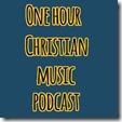 one-hour-christian-music-podcast_thumb.jpg