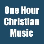 one hour christian music 3